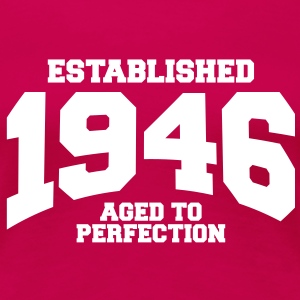 aged to perfection established 1946 (it) T-shirt - Maglietta Premium da donna
