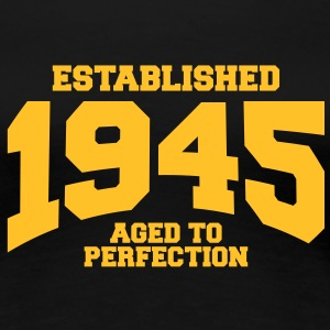 aged to perfection established 1945 (sv) T-shirts - Premium-T-shirt dam