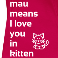 Motiv ~ mau means I love you in kitten