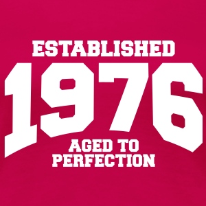 aged to perfection established 1976 (nl) T-shirts - Vrouwen Premium T-shirt