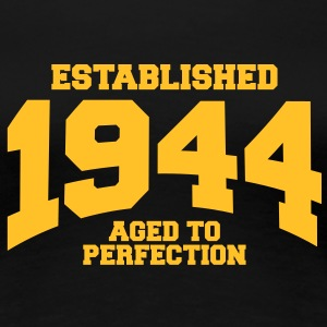 aged to perfection established 1944 (fr) Tee shirts - T-shirt Premium Femme