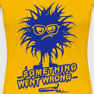 'SomethingWentWrong' Women's Girlie Shirt - Women's Premium T-Shirt