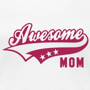 Awesome MOM T-Shirt MW - Women's Premium T-Shirt