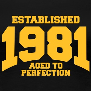 aged to perfection established 1981 (uk) T-Shirts - Women's Premium T-Shirt