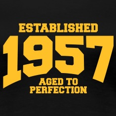 aged to perfection established 1957 (uk) T-Shirts