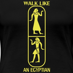 Walk like an Egyptian T-shirts - Vrouwen Premium T-shirt
