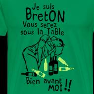 Motif ~ Tshirt vous serez sous la table avant moi je suis Breton