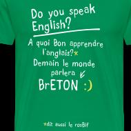 Motif ~ Tshirt humour by c2b le monde parlera breton
