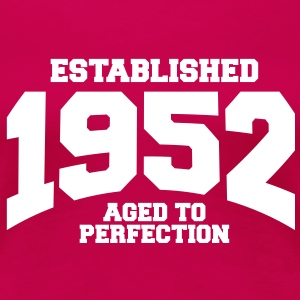 aged to perfection established 1952 (sv) T-shirts - Premium-T-shirt dam