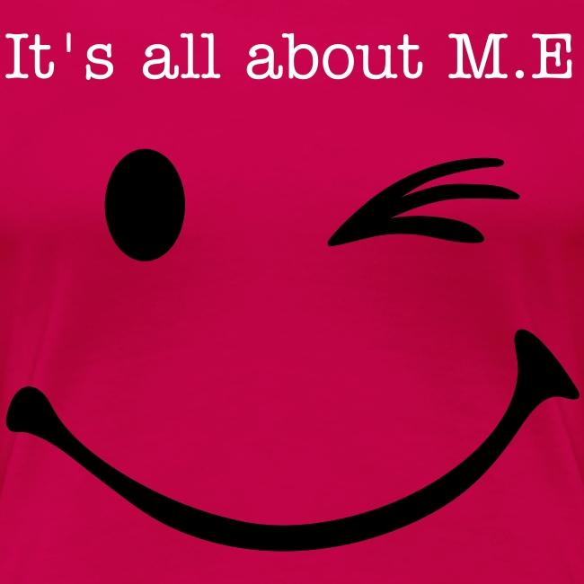 It's all about M.E
