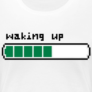 Waking up - Frauen Premium T-Shirt