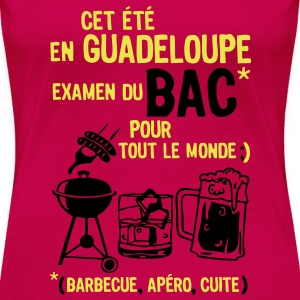bac guadeloupe barbecue apero cuite biere Tee shirts - T-shirt Premium Femme