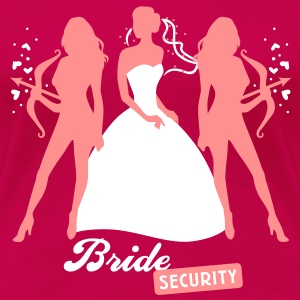 Bride - security - hen night - team T-Shirts - Women's Premium T-Shirt