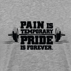 Pain is temporary | Mens T-shirt