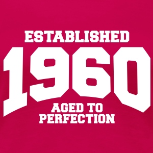 aged to perfection established 1960 (sv) T-shirts - Premium-T-shirt dam