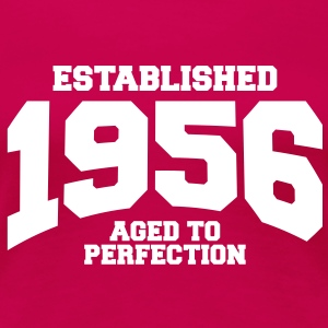aged to perfection established 1956 (fr) Tee shirts - T-shirt Premium Femme