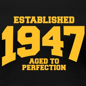 aged to perfection established 1947 (fr) Tee shirts - T-shirt Premium Femme