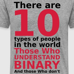 There are 10 Types of People T-Shirts - Men's Premium T-Shirt