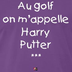 Au golf, on m'appelle Harry Putter