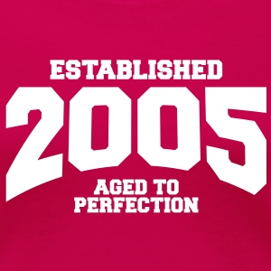 aged to perfection established 2005 (fr) Tee shirts - T-shirt Premium Femme