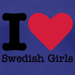 I Love Swedish Girls T-shirts - Vrouwen Premium T-shirt