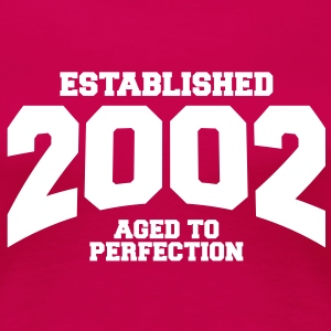 aged to perfection established 2002 (nl) T-shirts - Vrouwen Premium T-shirt