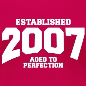 aged to perfection established 2007 (fr) Tee shirts - T-shirt Premium Femme
