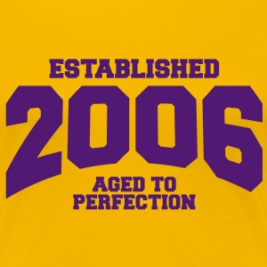 aged to perfection established 2006 (nl) T-shirts - Vrouwen Premium T-shirt