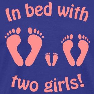 In bed with two girls : Disco - Im Bett mit zwei Mädchen,Vatertag - Men's Premium T-Shirt