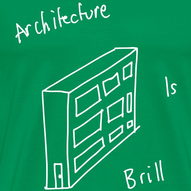 Architecture Is Brill