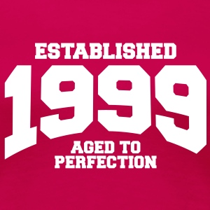 aged to perfection established 1999 (dk) T-shirts - Dame premium T-shirt
