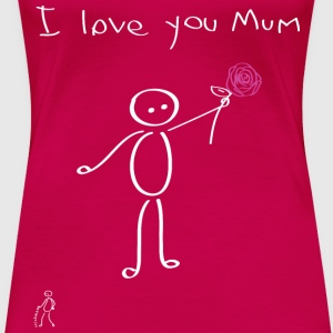 Stickman - I love you mum - Festa della mamma - Mother's Day - Maglietta Premium da donna