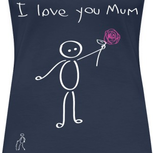 Stickman - I love you mum - Mother's Day - Women's Premium T-Shirt