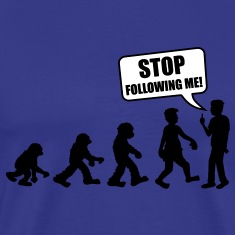 stop_following_me T-Shirts