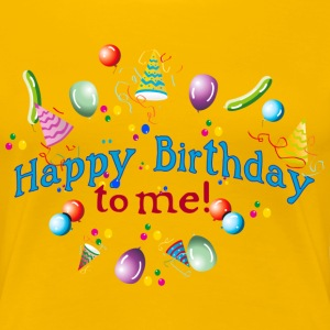 Happy Birthday to my! T-Shirts - Women's Premium T-Shirt