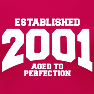 aged to perfection established 2001 (fr) Tee shirts - T-shirt Premium Femme