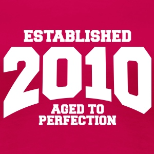 aged to perfection established 2010 (nl) T-shirts - Vrouwen Premium T-shirt