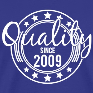 Birthday - Quality since 2009 (nl) T-shirts - Mannen Premium T-shirt