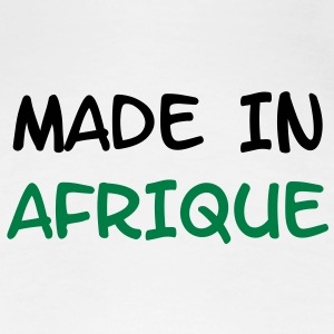 Made in AFRIQUE ! Tee shirts - T-shirt Premium Femme