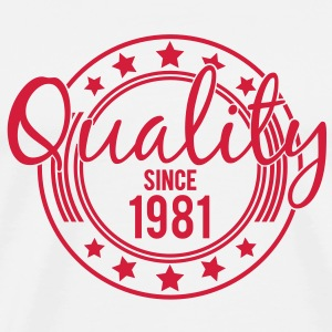 Birthday - Quality since 1981 (sv) T-shirts - Premium-T-shirt herr