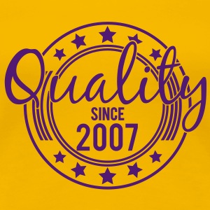 Birthday - Quality since 2007 (uk) T-Shirts - Women's Premium T-Shirt