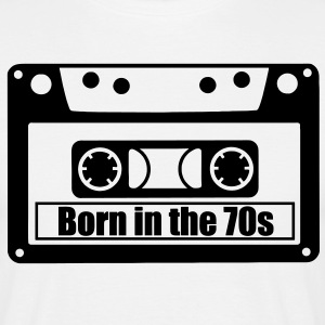 born in the 70s T-Shirts - Männer T-Shirt