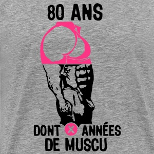 80 ans musculation bodybuilding anniver Tee shirts - T-shirt Premium Homme