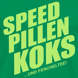 Speed pillen koks ... - Männer Premium T-Shirt