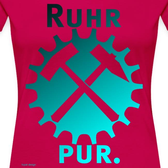 RuhrPur. Das damenhafte Bekennershirt