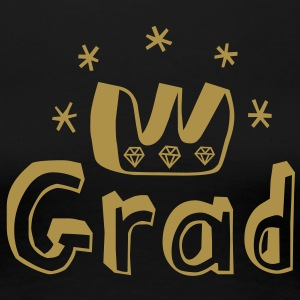 Graduation Crown... you are done! Tee shirts - T-shirt Premium Femme