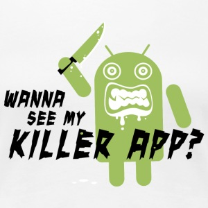 Killer App Android T-shirts - Vrouwen Premium T-shirt