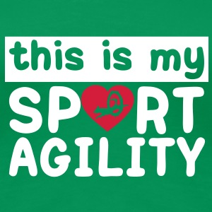this is my sport agility chien dog Tee shirts - T-shirt Premium Femme