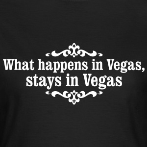 what happens in Vegas... Tee shirts - T-shirt Femme