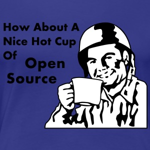 How About A Nice Hot Cup Of OPEN SOURCE T-Shirts - Women's Premium T-Shirt